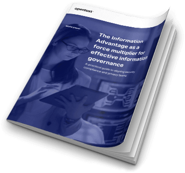 White paper: The Information Advantage as a force multiplier for effective information governance